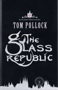 the glass republic tom pollock